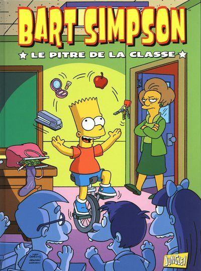 Bart Simpson - tome 6 Le pitre de la classe