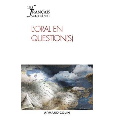 Le Français aujourd'hui n° 195 (4/2016) L'oral en question(s)