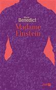 Madame Einstein : roman / Marie Benedict | Benedict, Marie (1973-....). Auteur