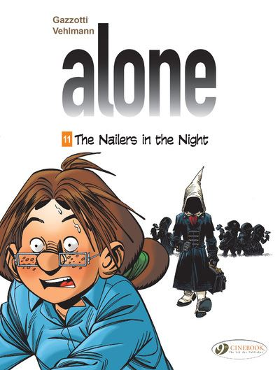 Alone Vol. 11 - The Nailers in the Night