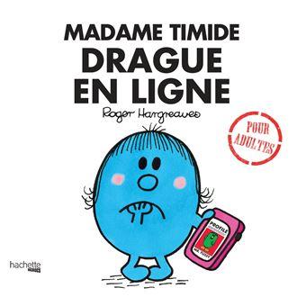 Monsieur MadameMadame Timide drague en ligne