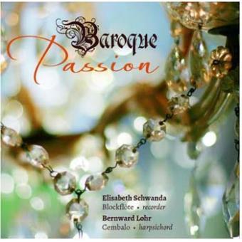 Baroque Passion Œuvres pour flûte à bec et clavecin