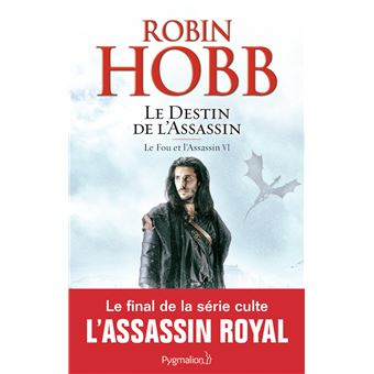 Le fou et l'assassinLe destin de l'assassin