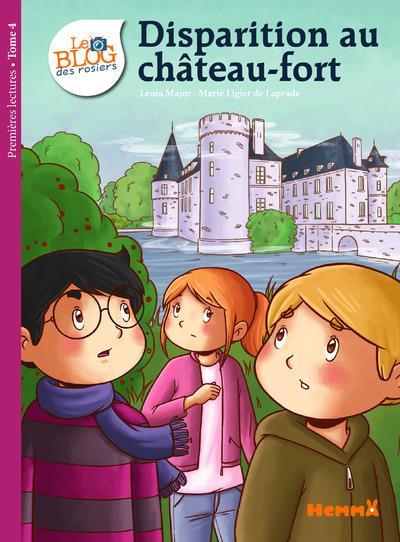 Le Blog des Rosiers - Tome 4 : Le Blog des rosiers 4 Disparition au château fort