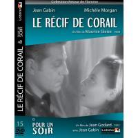 Le récif de corail + Pour un soir 2 films DVD