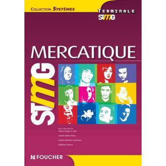 Systèmes Mercatique Tle Bac STMG