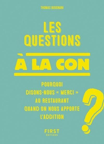Les Questions à la con