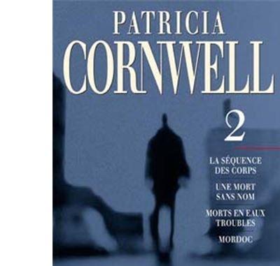 Patricia Cornwell Les Integrales Tome 2 Broche Patricia Cornwell Achat Livre Fnac