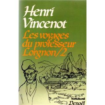 J'ai la réputation d'être ... - Page 2 Les-Voyages-du-profeeur-Lorgnon