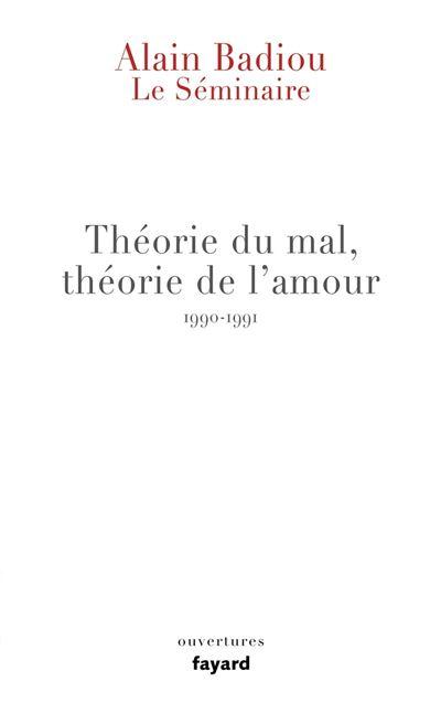 Le Séminaire - Théorie du mal, théorie de l'amour (1990-1991) - 9782213707075 - 12,99 €
