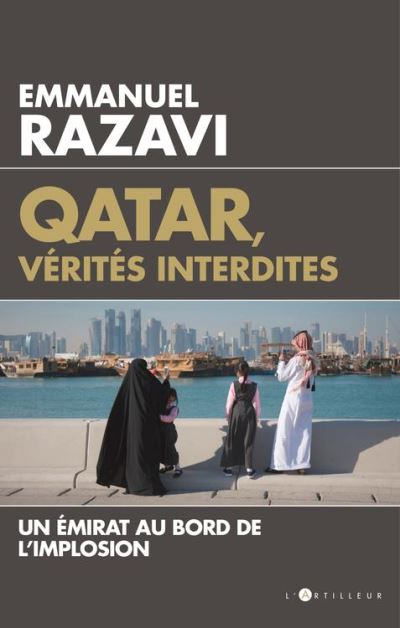 Qatar, vérités interdites - Un émirat au bord de l'implosion - 9782810007943 - 9,99 €