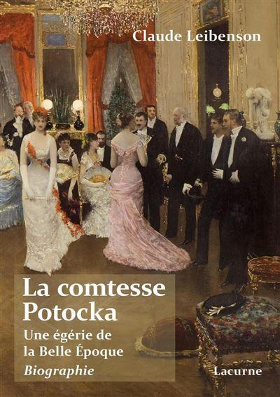 La comtesse Potocka, Une égérie de la Belle-Epoque