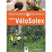 Restaurez, réparez votre VéloSolex
