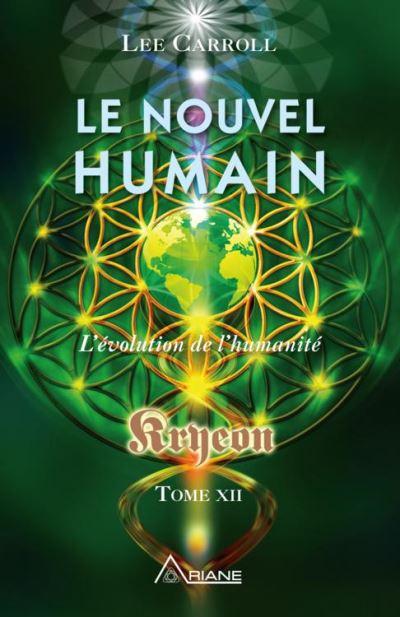 Le nouvel humain – Kryeon tome XII - L'évolution de l'humanité - 9782896264414 - 13,99 €