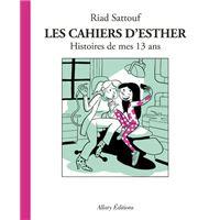 Les Cahiers d'Esther - tome 4 Histoires de mes 13 ans