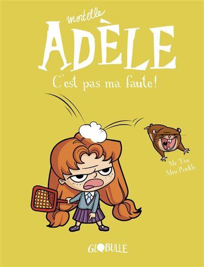 Mortelle Adèle, Tome 03 - C'est pas ma faute ! - 9791027605187 - 6,99 €