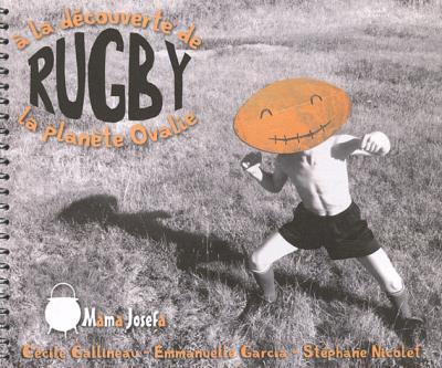 Rugby : à la découverte de la planète Ovalie