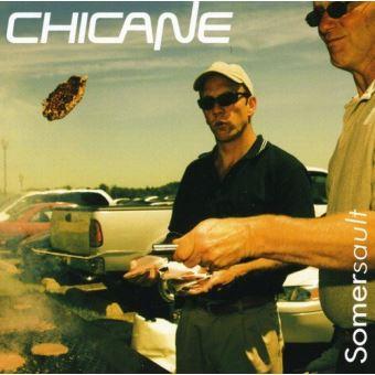 Chicane-Chicane / Somersault