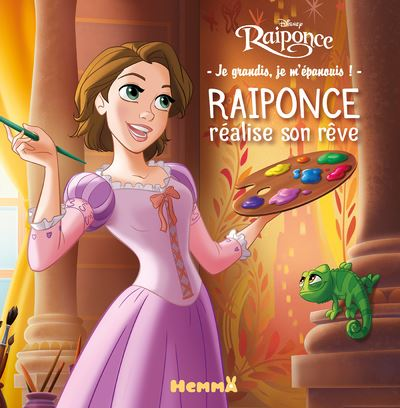 Disney Raiponce - Je grandis, je m'épanouis - Raiponce réalise son rêve