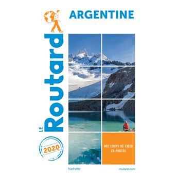 Guide Du Routard Argentine 2020 Broche Collectif Achat Livre Ou Ebook Fnac