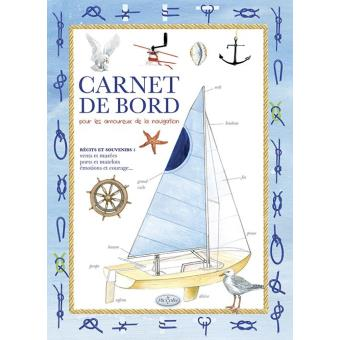 Carnet de bord pour les amoureux de la navigation - broché ...