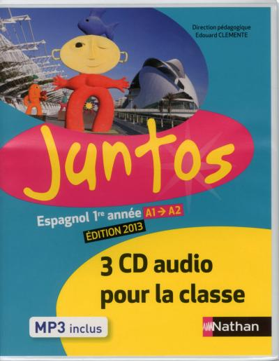 Juntos 1re année 2013 - 3 CD classe