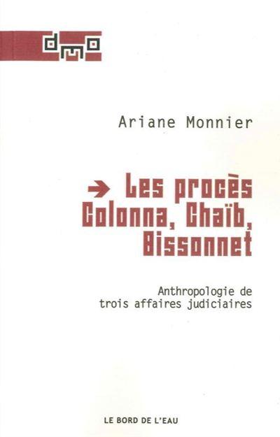 Les procès Colonna, Chaib, Bissonnet