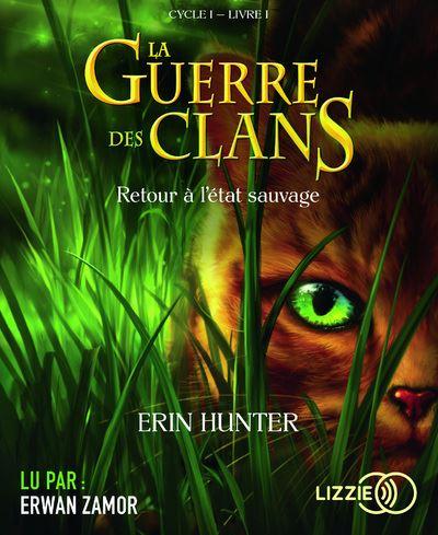 La guerre des clans - Retour à l'état sauvage - tome 1