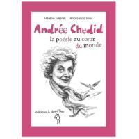 Andrée Chedid, la poésie au coeur du monde