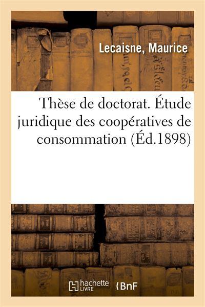 Thèse de doctorat. Étude juridique des coopératives de consommation