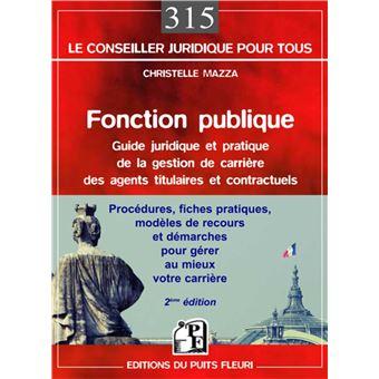 Fonction Publique Guide Juridique Et Pratique De La Gestion De