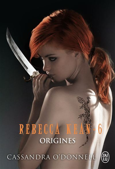Origines - Tome 6 : Rebecca Kean