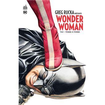 Wonder Woman - Wonder Woman, Greg Rucka présente Wonder Woman T1