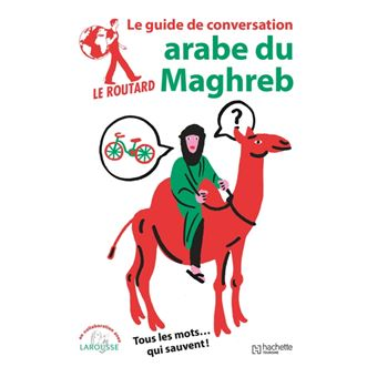 Le Routard guide de conversation Arabe du Maghreb