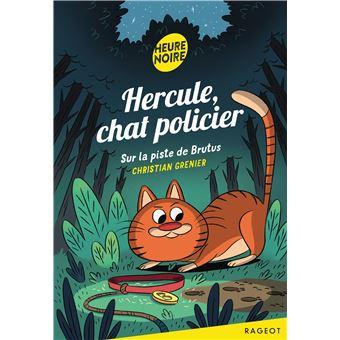 Hercule chat policierHercule Chat Policier : Sur la piste de Brutus
