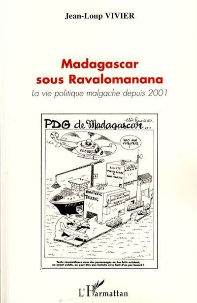 Madagascar sous Ravalomanana, la vie politique malgache