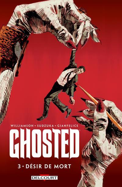 Ghosted T3 - Désir de mort