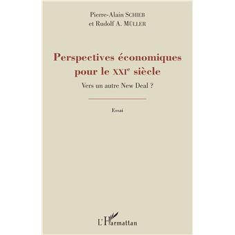 Perspectives économiques pour le XXIème siècle ?
