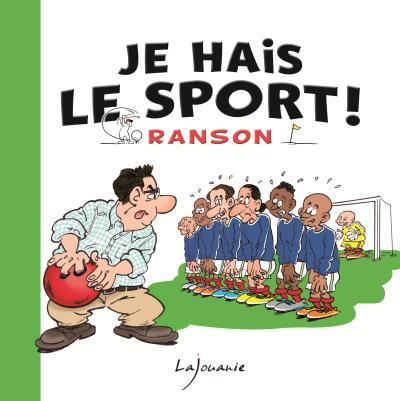 Je hais le sport