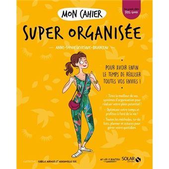 Mon cahier Super organisée - Avec 12 cartes power motivation