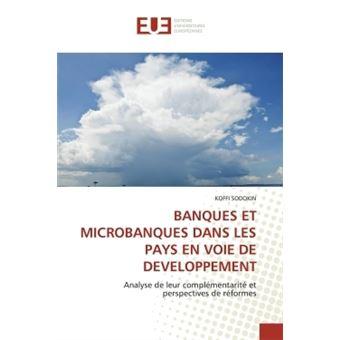 8768a73ad22d9 Banques et microbanques dans les pays en voie de developpement - broché -  Sodokin-K - Achat Livre