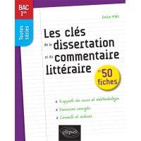 Les clés de la dissertation et du commentaire littéraire en 50 fiches