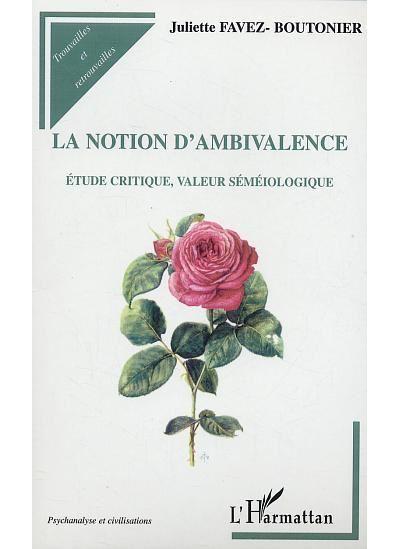La notion d'ambivalence
