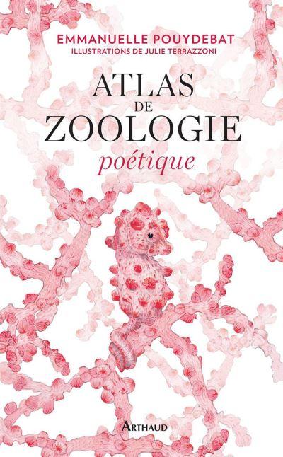 Atlas de zoologie poétique - 9782081410398 - 19,99 €
