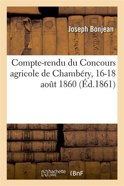 Compte-rendu du Concours agricole de Chambéry, 16-18 août 1860 (Éd.1861)