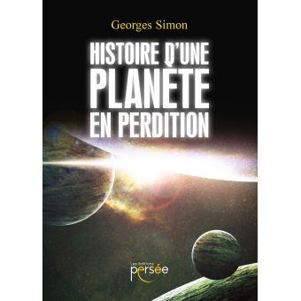 Histoire d'une planète en perdition