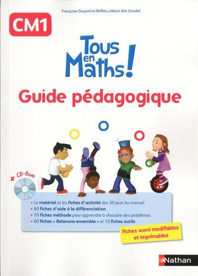 Tous en maths CM1 - Guide pédagogique + CD ROM