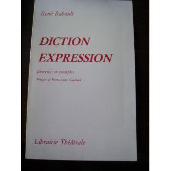 Diction Et Expression Exercices Et Exemples Rene Rabault Achat Livre Fnac