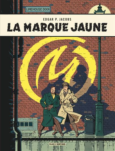 Blake & Mortimer - La Marque Jaune