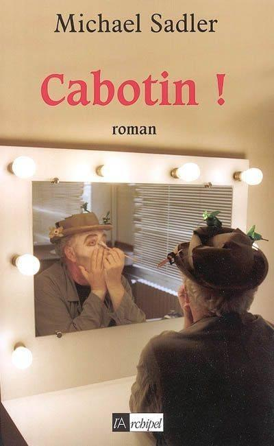 Cabotin !